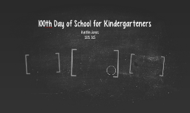 100th Day of School for Kindergarteners