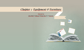 Chapter 3  Equipment & Furniture