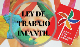 LEY DE TRABAJO INFANTIL