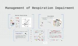 Management of Respiration Impairment