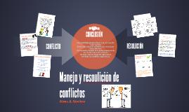 Manejo y resolución de conflictos