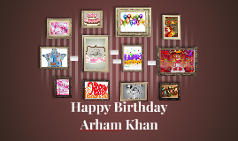 Happy Birthday Arham Khan