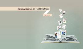 Biomechanics in Applications