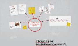 TÈCNICAS DE INVESTIGACION SOCIAL