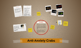 Anti-Anxiety Crabs