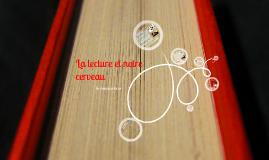 Copy of La lecture et notre cerveau