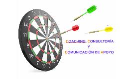 Coaching, Consultoría y Comunicación de Apoyo