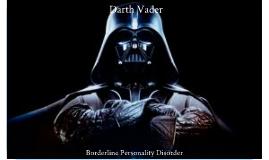 Superhero/Villain Disorder Project - Darth Vader