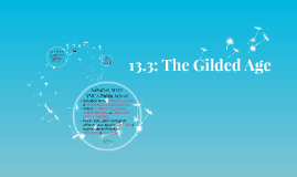 13.3: The Gilded Age
