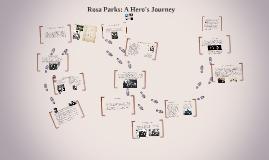 Copy of Rosa Parks: A Hero's Journey