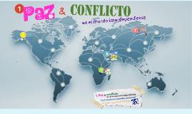 1. Paz y conflicto en el mundo interdependiente