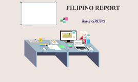FILIPINO REPORT
