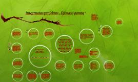"""Copy of Integruotas projektas """"Mus supanti aplinka""""."""