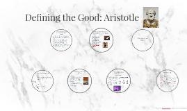 Defining the Good: Aristotle