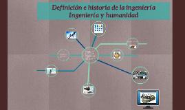 Definición e historia de la ingeniería