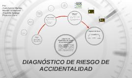 DIAGNÓSTICO DE RIESGO DE ACCIDENTALIDAD