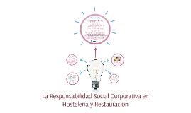 La Responsabilidad Social Corporativa en Hostelería y Restau