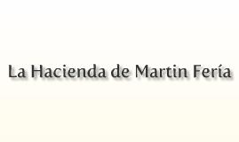 La Hacienda de Martin Fería
