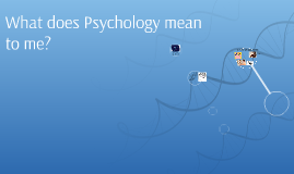 what does psychology mean to me Developmental psychology concerns human growth and lifespan changes, including physical, cognitive, social, intellectual, perceptual, personality and emotional.