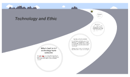 Technology and Ethic