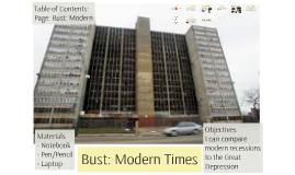 Bust: Modern Times