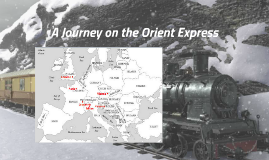 A Journey on the Orient Express