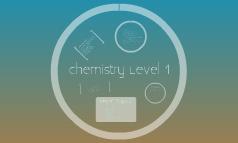 Chemistry Level 1