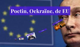 Poetin, Oekraïne, de EU