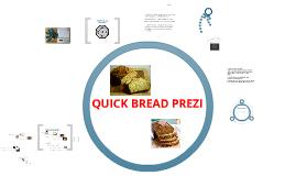 Copy of QUICK BREAD MATT DILIBERTO