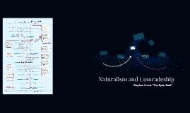 Naturalism and Comradeship