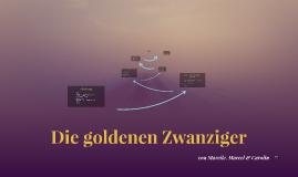 Die goldenen Zwanziger