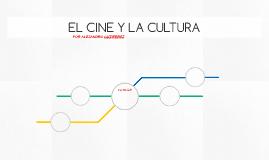 EL CINE Y LA CULTURA