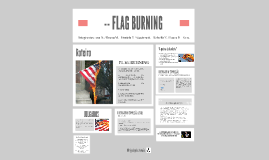 -- FLAG BURNING