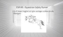 ESR AB - Equestrian Safety Runner