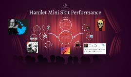 Hamlet Mini Skit Performance