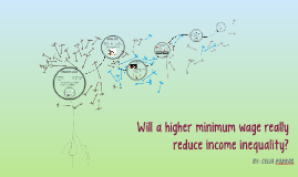 Will a higher minimum wage really reduce income inequality?