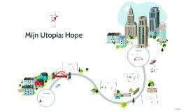 Mijn Utopia: Hope