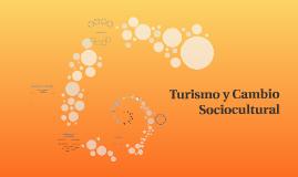 Turismo y Cambio Sociocultural