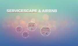 SERVICESCAPE & AIRBNB