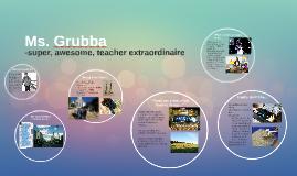 Ms. Grubba