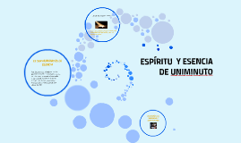 Copy of ESPIRITU  Y ESENCIA DE UNIMINUTO