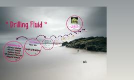 Drilling Fluid