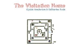 Visitation Home