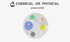 CHEMICAL  OR  PHYSICAL