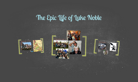 Copy of The Humble Life of Luke Noble