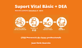 Copy of Suport Vital Bàsic + DEA
