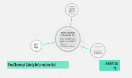 The Chemical Safety Information Act