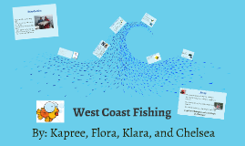 Copy of West Coast Fishing