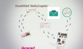 "Trazabilidad ""Medical Logistic"""