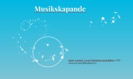 Copy of Musikskapande: Skriv en låt med några ackord och melodi.